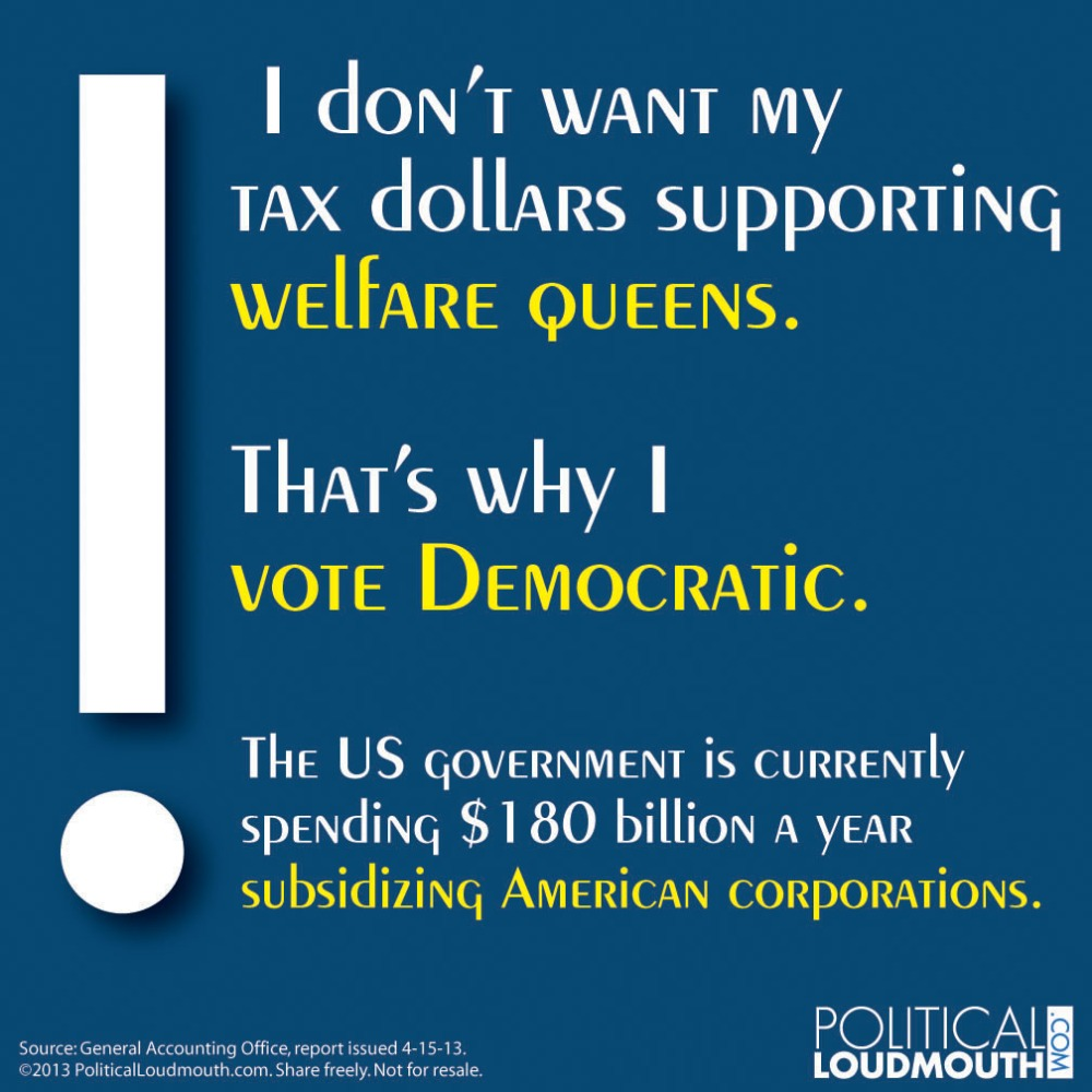 Vote Democratic - Welfare Queens